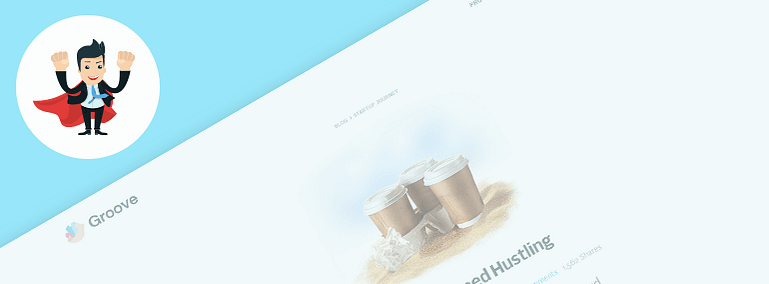 Story & Branding Type of Content of Groove's Website