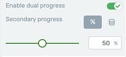 Dual Progress feature display options
