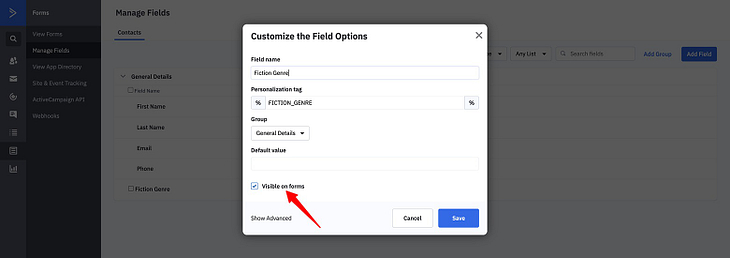 """Double check that your new custom field has the """"Visible on forms"""" option checked if using ActiveCampaign."""